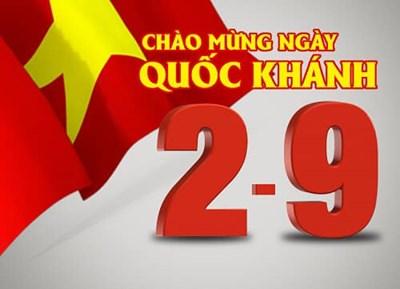 Chào mừng ngày Quốc khánh nước CHXHCN Việt Nam 02/9/1945-02/9/2021